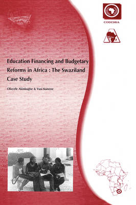 Education Financing and Budgetary Reforms in Africa: The Swaziland Case Study