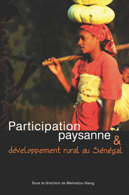Participation Paysenne and Developpement Rural Au Senegal