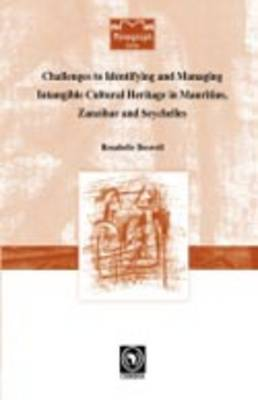 Challenges to Identifying and Managing Intangible Cultural Heritage in Mauritius, Zanzibar and Seychelles