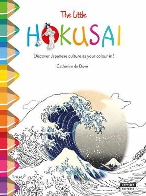 The Little Hokusai: Discover Japanese Culture as You Colour in!