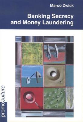 Banking Secrecy and Money Laundering