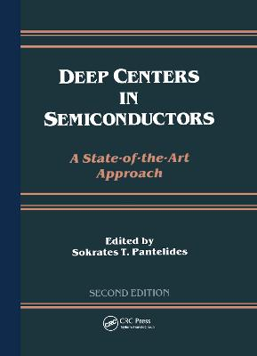 Deep Centers in Semiconductors: A State-of-the-Art Approach