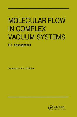 Molecular Flow in Complex Vacuum Systems
