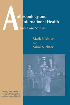 Anthropology and International Health: Asian Case Studies