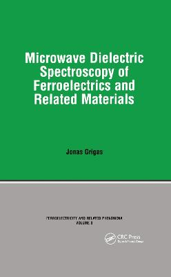 Microwave Dielectric Spectroscopy of Ferroelectrics and Related Materials