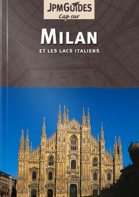 Milan: And the Italian Lakes (Et Les Lacs Italiens)