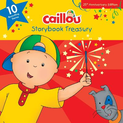 Caillou, Storybook Treasury: Ten Bestselling Stories