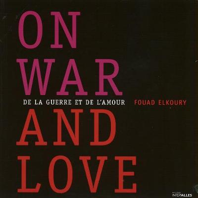 On War And Love: De la Guerre et de l'Amour