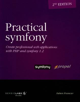 Practical Symfony 1.2 for Propel - Second Edition
