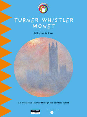 Turner Whistler Monet: An Interactive Journey Throughout the Painters' World
