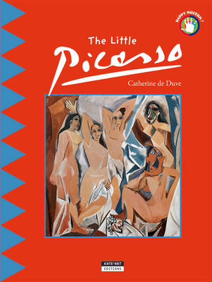 The Little Picasso: Discover the World of the Famous Spanish Painter