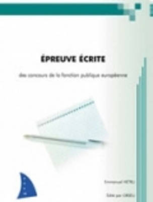 Orseu Publications for the European Institutions Examinations: Epreuve Ecrite