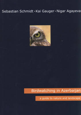 Birdwatching in Azerbaijan: A Guide to Nature and Landscape