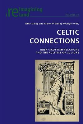 Celtic Connections: Irish-Scottish Relations and the Politics of Culture