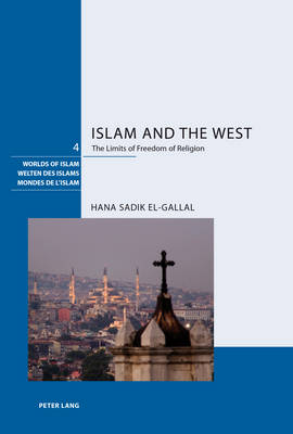 Islam and the West: The Limits of Freedom of Religion