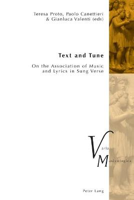 Text and Tune: On the Association of Music and Lyrics in Sung Verse