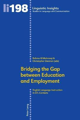 Bridging the Gap between Education and Employment: English Language Instruction in EFL Contexts