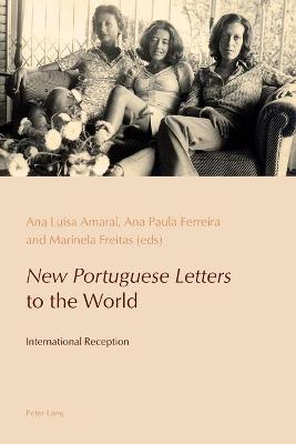 """New Portuguese Letters"" to the World: International Reception"