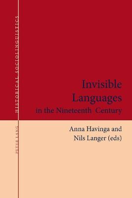 Invisible Languages in the Nineteenth Century
