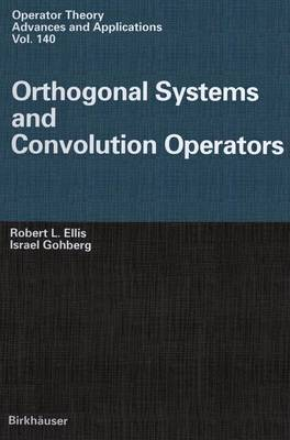 Orthogonal Systems and Convolution Operators