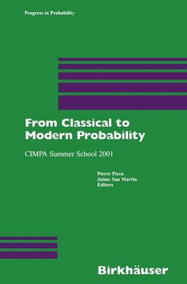 From Classical to Modern Probability: CIMPA Summer School 2001