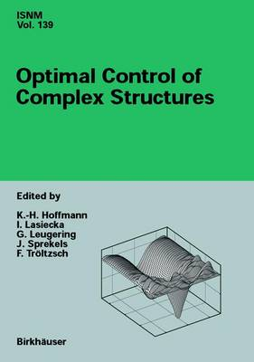 Optimal Control of Complex Structures: International Conference in Oberwolfach, June 4-10, 2000