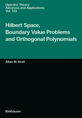 Hilbert Space, Boundary Value Problems and Orthogonal Polynomials