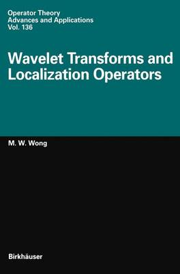 Wavelet Transforms and Localization Operators