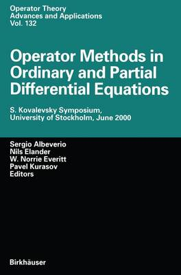 Operator Methods in Ordinary and Partial Differential Equations: S. Kovalevsky Symposium, University of Stockholm, June 2000
