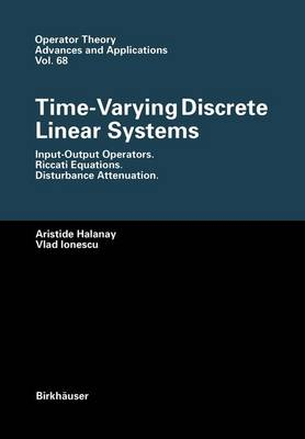 Time-Varying Discrete Linear Systems: Input-Output Operators. Riccati Equations. Disturbance Attenuation
