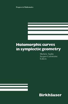 Holomorphic Curves in Symplectic Geometry