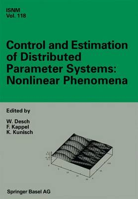 Control and Estimation of Distributed Parameter Systems: Nonlinear Phenomena: International Conference in Vorau (Austria), July 18-24, 1993