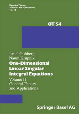One-Dimensional Linear Singular Integral Equations: Volume II : General Theory and Applications