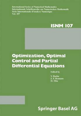 Optimization, Optimal Control and Partial Differential Equations: First Franco-Romanian Conference, Iasi, September 7-11, 1992