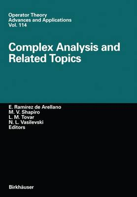 Complex Analysis and Related Topics