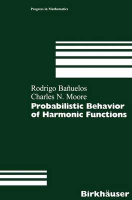 Probabilistic Behavior of Harmonic Functions
