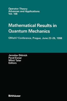 Mathematical Results in Quantum Mechanics: QMath7 Conference, Prague, June 22-26, 1998