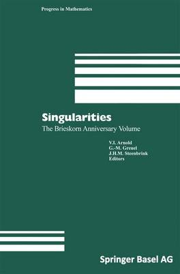 Singularities: The Brieskorn Anniversary Volume