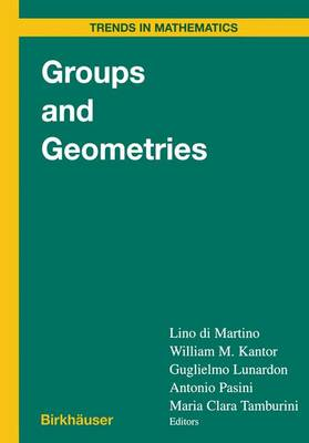 Groups and Geometries: Siena Conference, September 1996