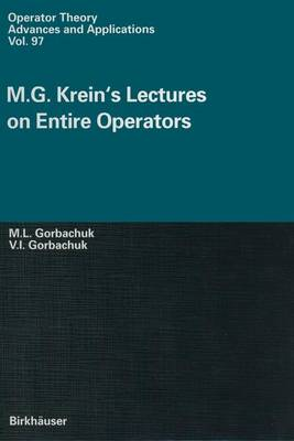 M.G. Krein's Lectures on Entire Operators