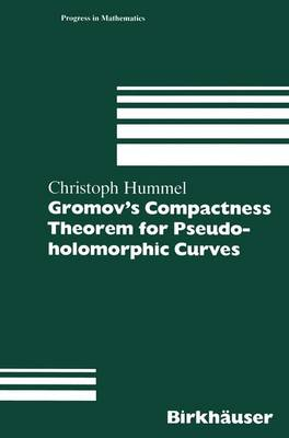 Gromov's Compactness Theorem for Pseudo-holomorphic Curves