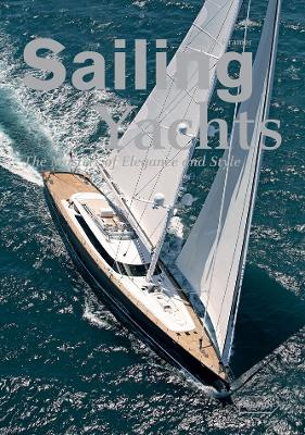 Sailing Yachts: The Masters of Elegance and Style