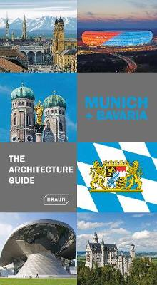 Munich and Bavaria - The Architecture Guide