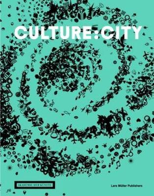 Culture:City: How Culture Leaves Its Mark on Cities and Architecture Around the World