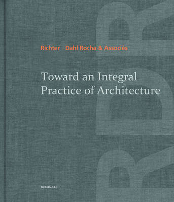 Toward an Integral Practice of Architecture