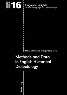Methods and Data in English Historical Dialectology