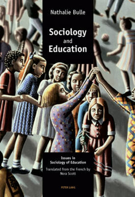 Sociology and Education: Issues in Sociology of Education