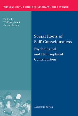 Social Roots of Self-Consciousness: Psychological and Philosophical Contributions