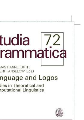 Language and Logos: Studies in theoretical and computational linguistics