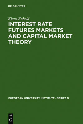Interest Rate Futures Markets and Capital Market Theory: Theoretical Concepts and Empirical Evidence